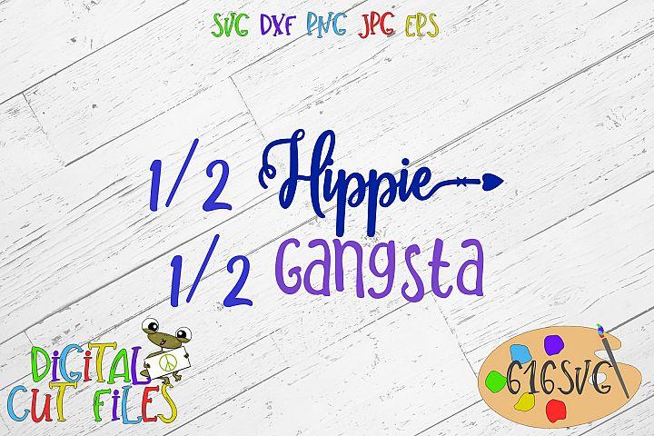 Half Hippie Half Gangsta SVG