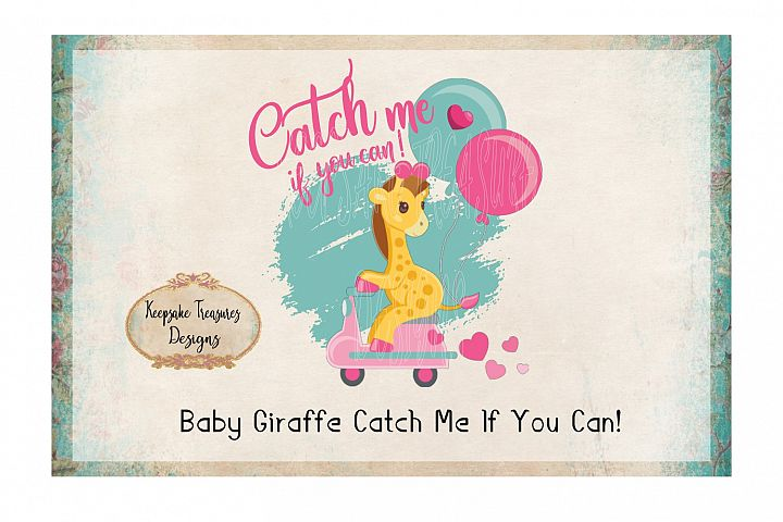 Valentine Baby Giraffe Catch Me If You Can