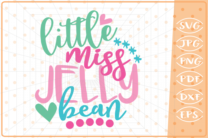 Little Miss Jelly Bean, Cutting Files, Easter SVG