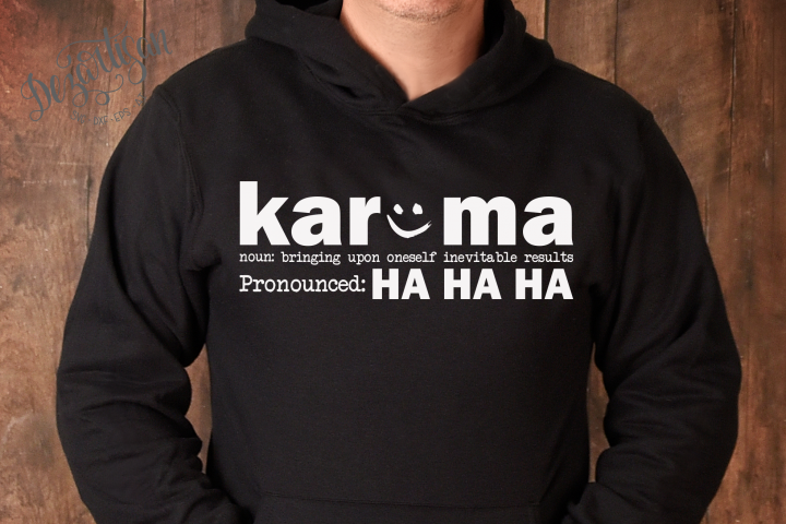 Karma pronounced Ha Ha Ha SVG | DXF
