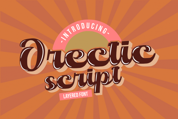 Orectic Script - Layered