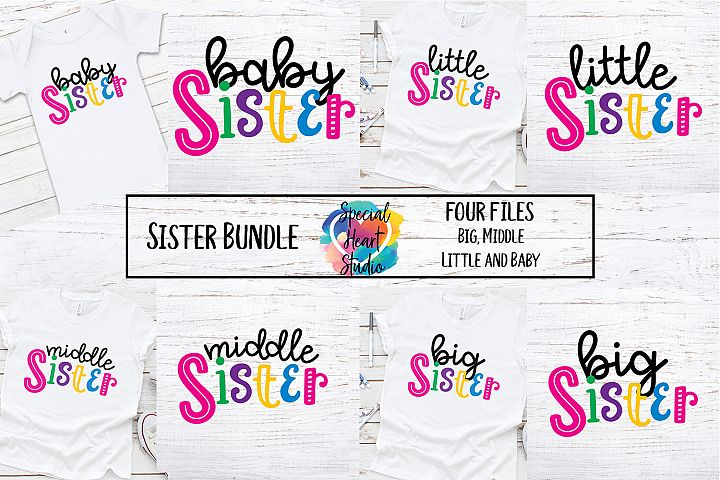 Sister Bundle - A set of sister sibling SVG designs
