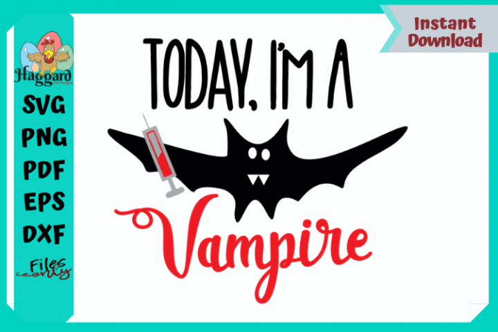 Today, Im a Vampire