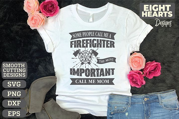 Firefighter Mom or Dad- SVG,DXF,PNG,EPS, Iron on transfer -