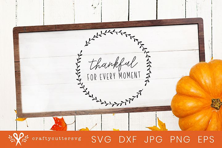 Thanksgiving Svg Family Thankful for every moment Clipart