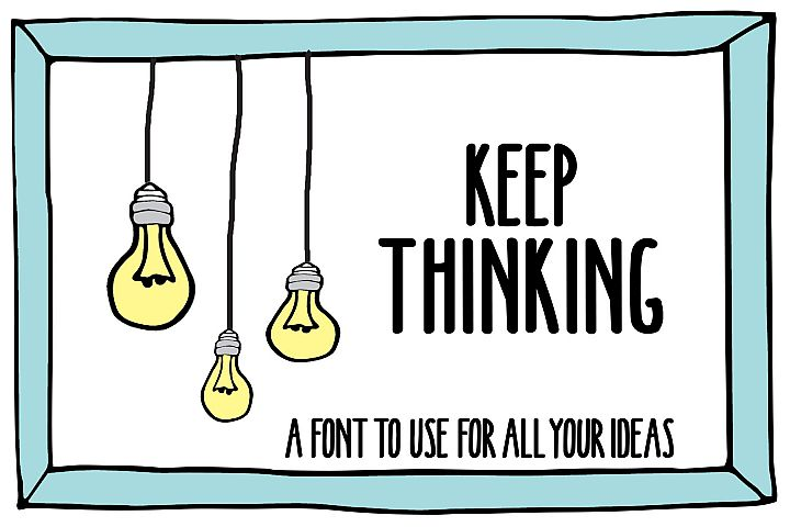 KEEP THINKING FONT