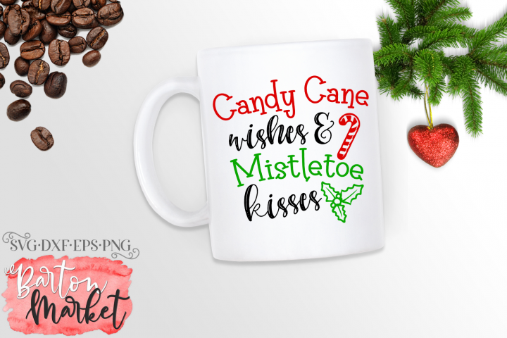Candy Cane Wishes & Mistletoe Kisses SVG DXF EPS PNG