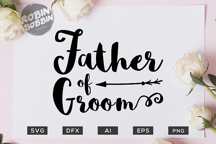 Father of Groom SVG File - Wedding SVG PNG EPS Files
