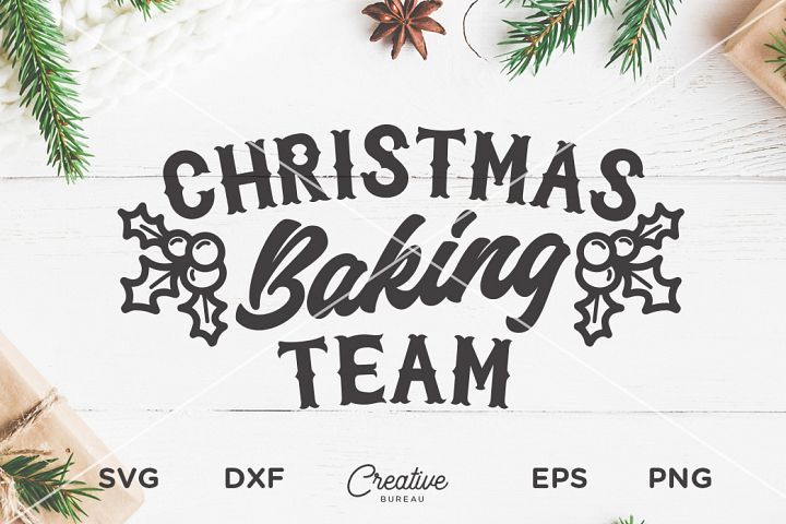 Christmas Baking Team Svg Dxf Cut File, Christmas Baking Svg