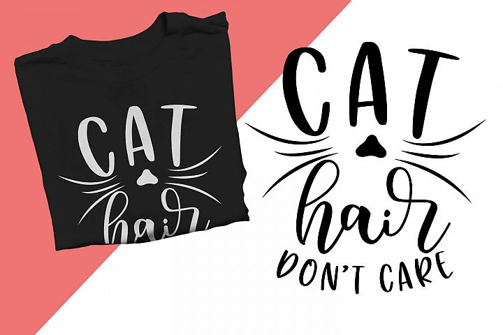 Cat hair dont care Printable