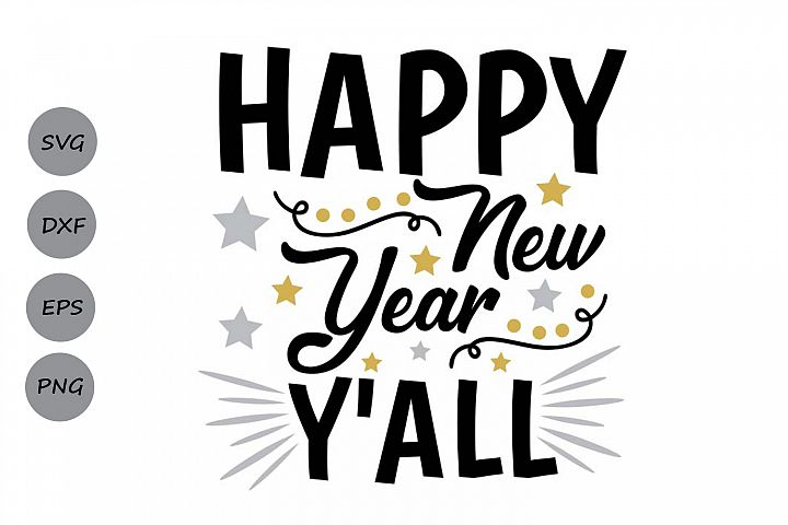 happy new year yall svg, new years svg, new years eve svg.