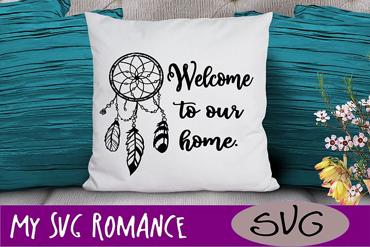 Welcome To Our Home Dream Catcher SVG DXF PNG EPS