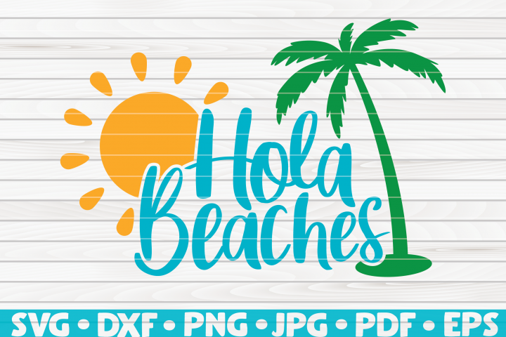 Hola Beaches SVG | Summertime Vector