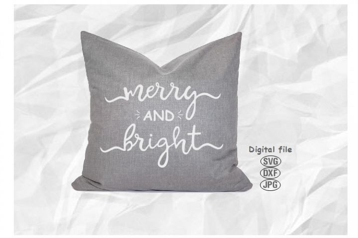 Merry And Bright Svg, Christmas Svg, Christmas Cut File