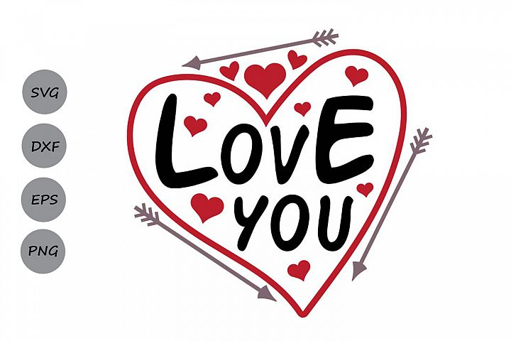 valentines day svg, love you svg, love svg, heart svg.