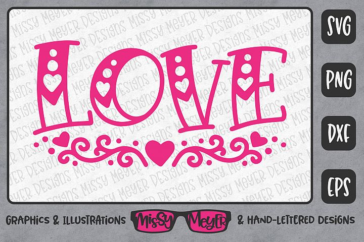 Love with Flourishes - Hand-lettered Cut File Design