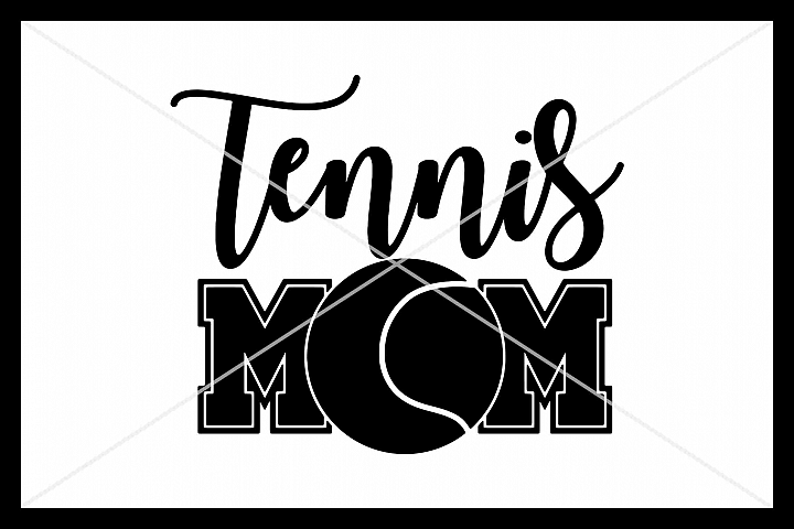 Tennis Mom, Tennis SVG, Silhouette Cameo, Cricut, Cut