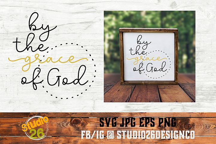 By the Grace of God - SVG PNG EPS