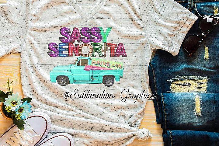 Sassy Senorita Drive-In Sublimation Digital Download