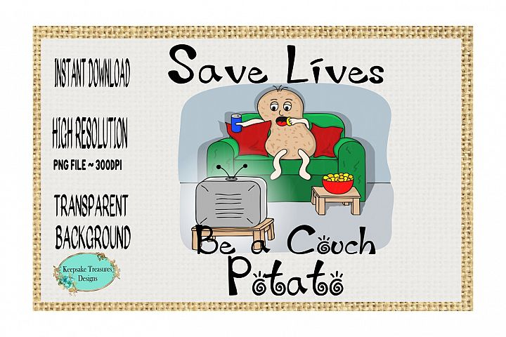 Save Lives Be a Couch Potato