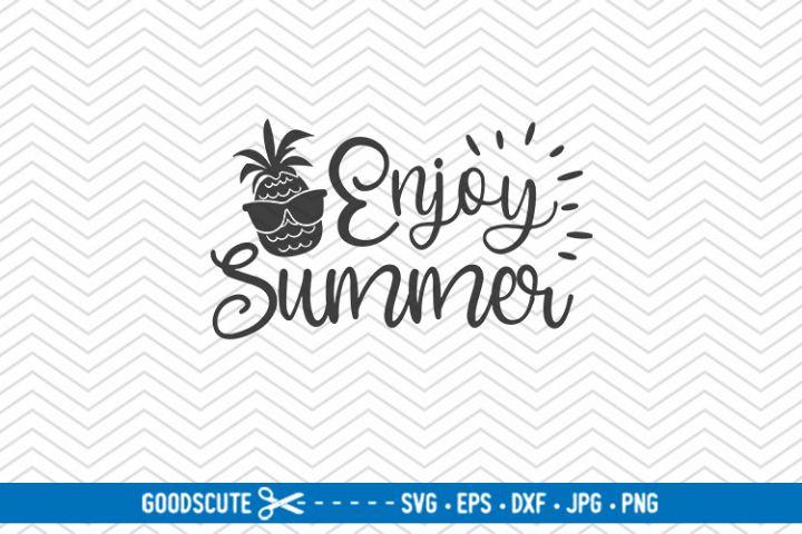 Enjoy Summer - SVG DXF JPG PNG EPS