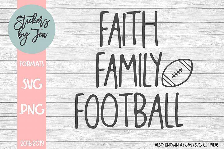 Faith Family Football SVG Cut File