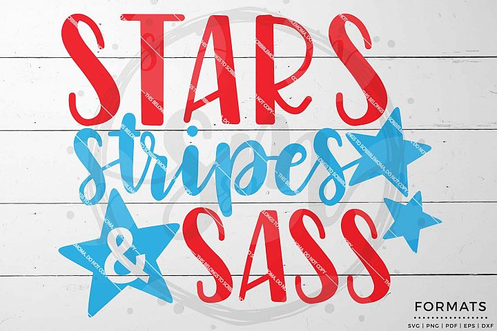 Stars Stripes and Sass Girls July 4th svg