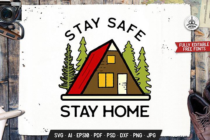 Stay Safe, Stay Home Badge Illustration, SVG Vector File
