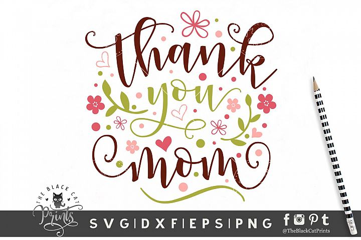 Thank you Mom SVG DXF EPS PNG