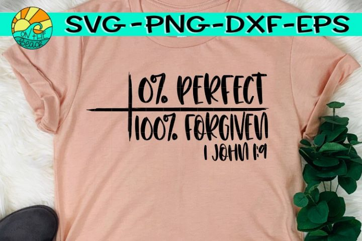 Zero Perfect - 100 Forgiven - SVG DXF PNG EPS