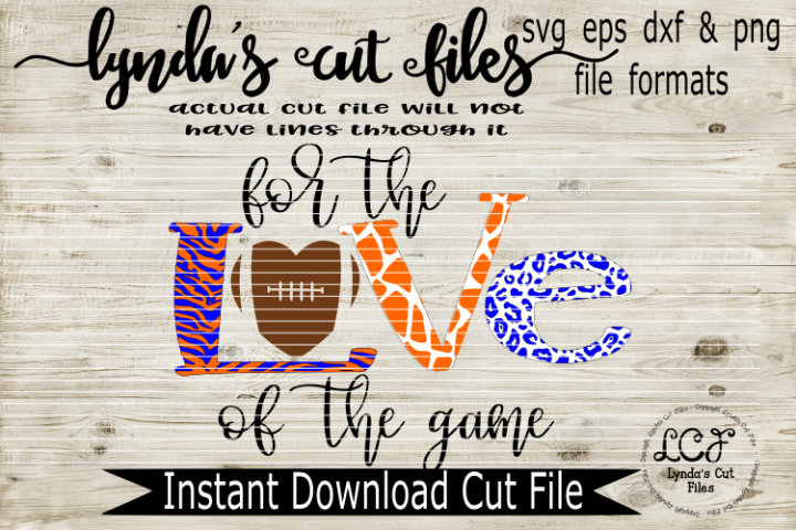 For the Love of the Game//Football//SVG//DXF//EPS