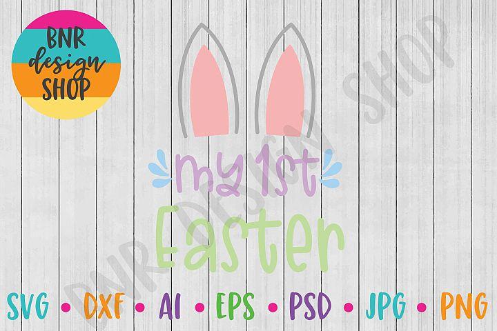 Easter SVG, My First Easter SVG, SVG File, Cut File