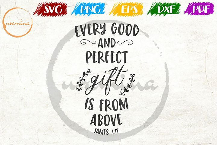 Every Good And Perfect Gift Kids Room SVG PDF PNG