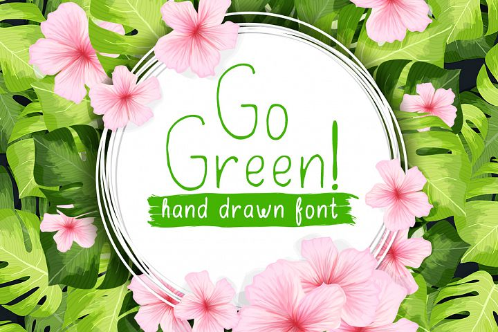 Go Green - handdrawn font