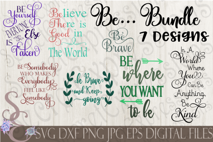 Be Inspirational Motivational SVG Bundle 7 Designs