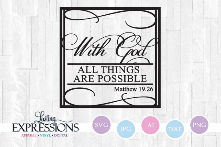 With God all things are possible // SVG Quote