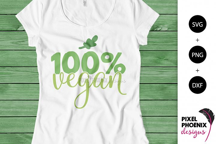 100 percent Vegan SVG cut file