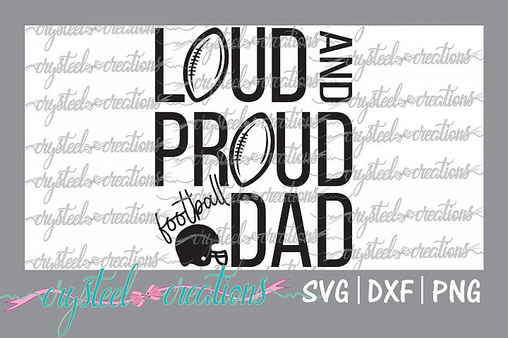 Loud and Proud- Dad
