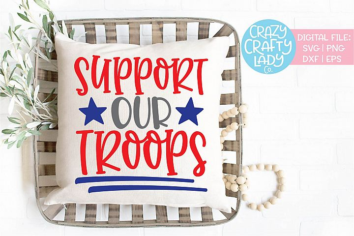 Support Our Troops Military SVG DXF EPS PNG Cut File