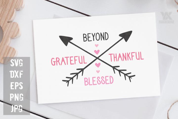Beyond Grateful Thankful Blessed SVG