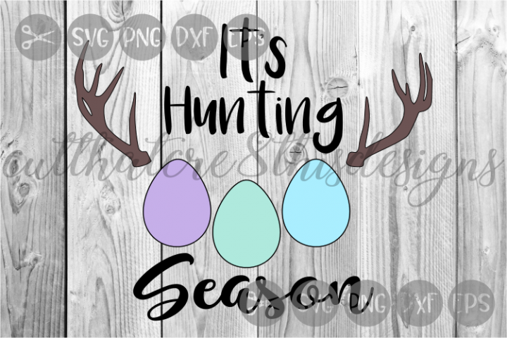 Hunting Season, Easter Eggs, Antlers, Cut File, SVG