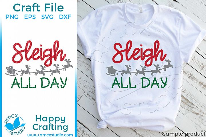 Sleigh All Day Craft Cut Files