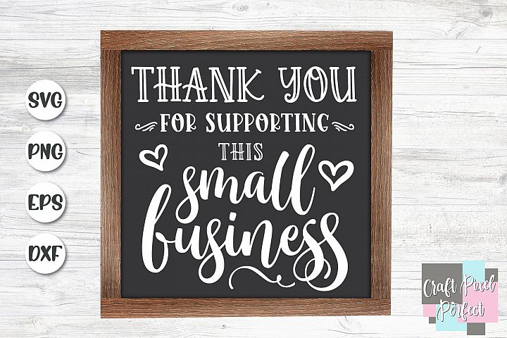 Thank You For Supporting This Small Business, Handmade Svg