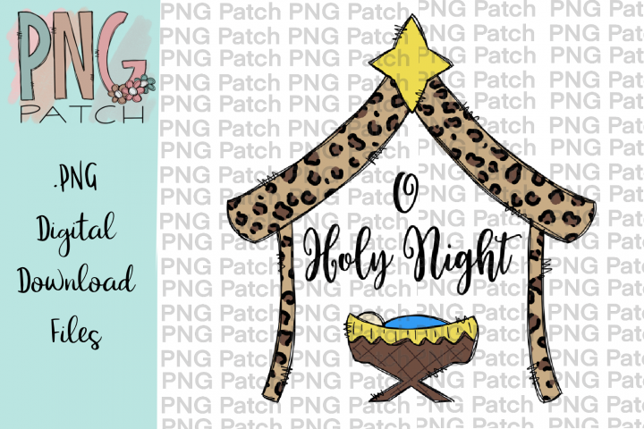 O Holy Night, Leopard Print Manger, Christmas PNG File