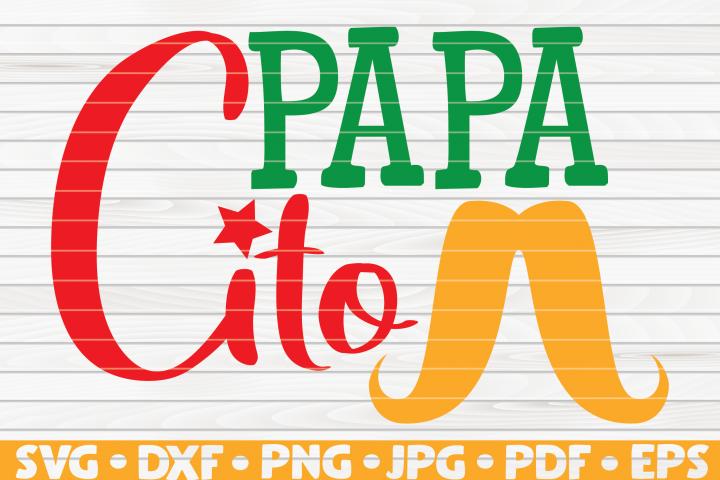 Papacito SVG | Cinco de Mayo