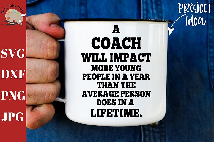 A Coach Will Impact More Young People svg, coach sign decal