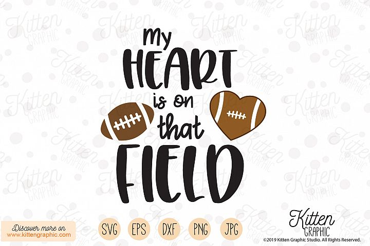My heart is on that field Football SVG