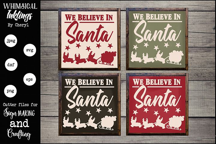 We Believe In Santa SVG