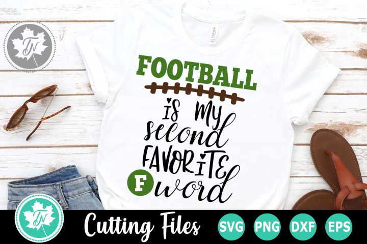 Football Second Favorite F Word - A Sports SVG Cut File