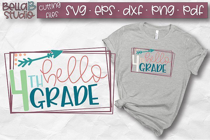 Hello 4th Grade SVG, Fourth Grade, Kids, School SVG, Grade 4